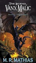 Trigon Daze (Legend of Vanx Malic, nr. 5)