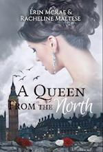 A Queen from the North (Royal Roses, nr. 1)