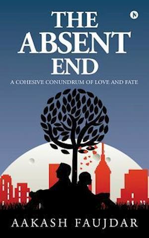 Bog, paperback The Absent End af Aakash Faujdar
