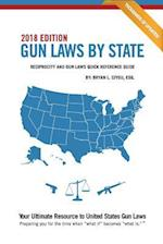Gun Laws by State 2018 Edition