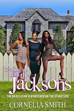 Keeping Up with the Jackson's (Keeping Up with the Jacksons, nr. 1)