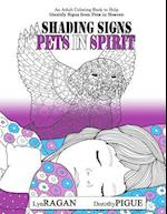 Shading Signs from Pets in Spirit