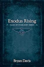 Exodus Rising (Tales of Starlight V3) (2nd Edition)