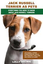 Jack Russell Terrier as Pets af Lolly Brown