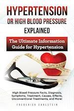 Hypertension or High Blood Pressure Explained
