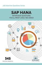 SAP Hana Interview Questions You'll Most Likely Be Asked (Job Interview Questions, nr. 22)
