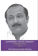 Appraisals: Kiriti Sengupta: Breaking the Barriers