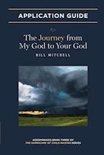 The Journey from My God to Your God: Application Guide