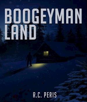 Boogeyman Land af R.C. Peris