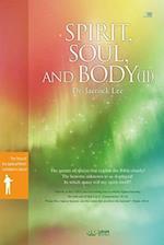 Spirit, Soul and Body V2