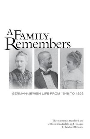 Family Remembers af Hedwig Brodnitz, Julius Brodnitz