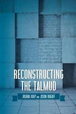 Reconstructing the Talmud
