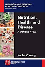 Nutrition, Health, and Disease