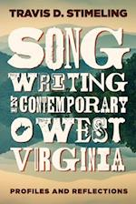 Songwriting in Contemporary West Virginia (Sounding Appalachia)
