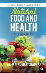 Natural Food and Health