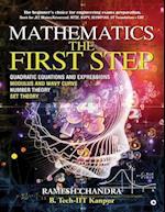 Mathematics the First Step