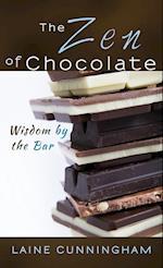 The Zen of Chocolate: Wisdom by the Bar af Laine Cunningham, Angel Leya
