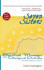 Seven Sisters: Spiritual Messages from Aboriginal Australia