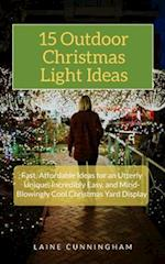 15 Outdoor Christmas Light Ideas