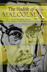 The Hadith of Malcolm X