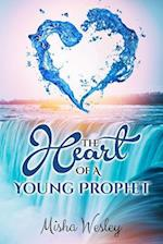 The Heart Of A Young Prophet af Misha Wesley