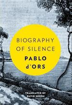 Biography of Silence
