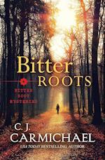 Bitter Roots af C.J. Carmichael