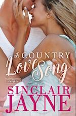 A Country Love Song af Sinclair Jayne