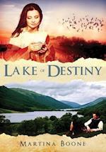 Lake of Destiny: A Celtic Legends Novel