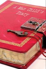 A Man Child's Diary af Luis A Sanchez