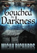 Touched by Darkness af Micah Richards