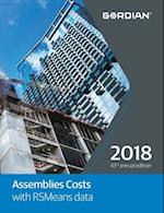 Assemblies Costs with RSMeans Data 2018 (MEANS ASSEMBLIES COST DATA)