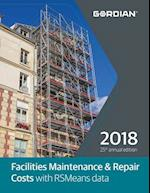 Facilities Maintenance & Repair Costs with RSMeans Data 2018 (Means Facilities Maintenance Repair Cost Data)