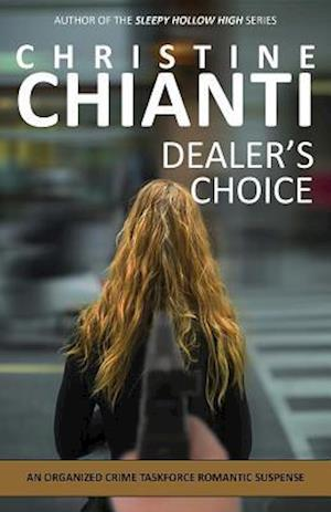 Dealer's Choice af Christine Chianti