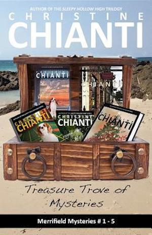 Treasure Trove of Mysteries af Christine Chianti
