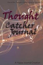 Thought Catcher Journal: One of the Thought Catcher Series of Journals