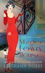 Murder at Lowry House (Hazel Martin Mysteries, nr. 1)