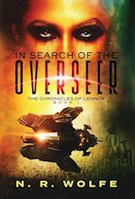 The Chronicles Of Lennox: Book I In Search Of The Overseer af N R Wolfe