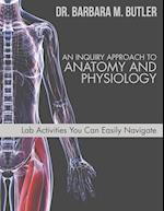 An Inquiry Approach to Anatomy and Physiology