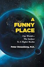 A Funny Place