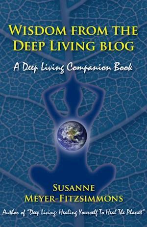 Wisdom from the Deep Living Blog