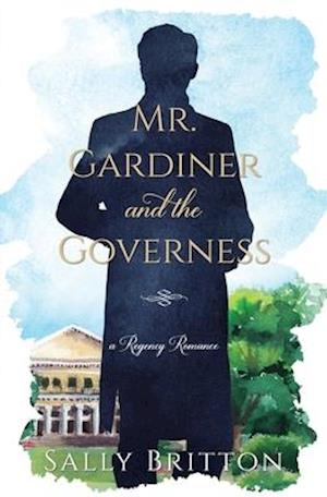 Mr. Gardiner and the Governess