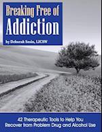 Breaking Free of Addiction
