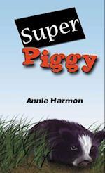 Super Piggy af Annie Harmon