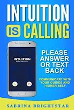 Intuition Is Calling