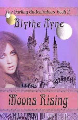 Moons Rising af Blythe Ayne