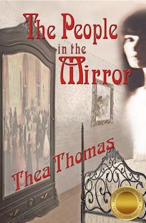 People in the Mirror af Thea Thomas