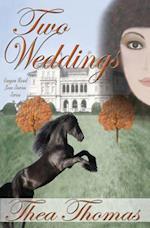 Two Weddings af Thea Thomas