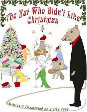 Rat Who Didn't Like Christmas