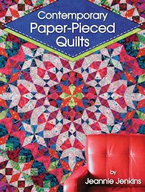Contemporary Paper-Pieced Quilts